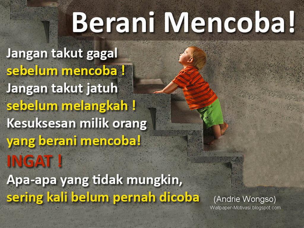 gambar motivasi kerja Andrie Wongso berani mencoba
