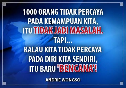 gambar motivasi kerja Andrie Wongso