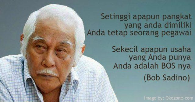 gambar-motivasi-kerja-Quote-Bob-Sadino
